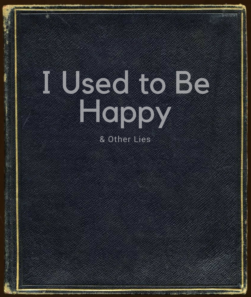 I Used to Be Happy